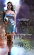 Sukuba 2 - Richelle Mead