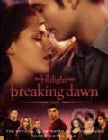 Breaking Dawn (Part 1): Official Illustrated Movie Companion -