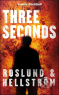 Three Seconds - Anders Roslund, Börge Hellström