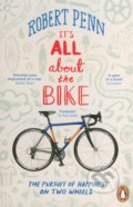 It's All About the Bike - Robert Penn