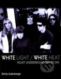 White Light / White Heat - Richie Untergerger