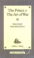 The Prince and The Art of War - Niccolò Machiavelli