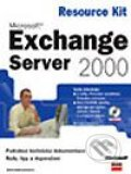 Microsoft Exchange 2000 Server Resource Kit - Microsoft Corporation