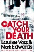 Catch Your Death - Louise Voss, Mark Edwards