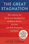 The Great Stagnation - Tyler Cowen