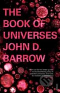 The Book of Universes - John D. Barrow
