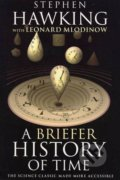 A Briefer History of Time - Stephen Hawking, Leonard Mlodinow