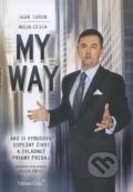 My Way / Moja cesta - Igor Turuk
