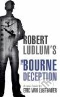 Robert Ludlum's the Bourne Deception - Eric Van Lustbader