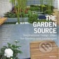 The Garden Source - Andrea Jones, James van Sweden
