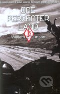 One Percenter Land - William C. Duncan