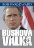 Bushova válka (Bush at War) - Bob Woodward