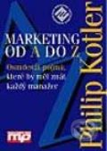 Marketing od A do Z - Philip Kotler
