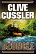 Džungle - Clive Cussler, Jack Du Brul