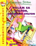 Volám sa Stilton, Geronimo Stilton - Geronimo Stilton