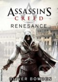 Assassin's Creed (1): Renesance - Oliver Bowden