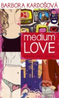 Medium Love - Barbora Kardošová