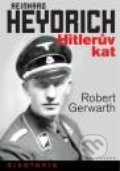Reinhard Heydrich - Robert Gerwarth