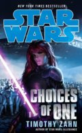 Star Wars: Choices of One - Timothy Zahn