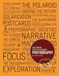 100 Ideas That Changed Photography - Mary Warner Marien