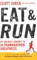 Eat and Run - Scott Jurek