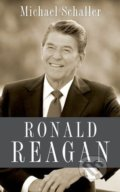 Ronald Reagan - Michael Schaller