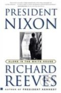 President Nixon - Richard Reeves