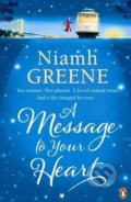 A Message to Your Heart - Niamh Greene