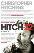 Hitch 22: A Memoir - Christopher Hitchens