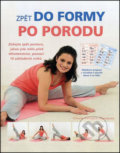 Zpět do formy po porodu - Chrissie Gallagher-Mundy