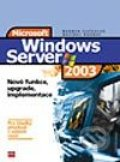 Windows Server 2003 - Bohdan Cafourek, Dalibor Kačmář