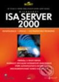 ISA Server 2000 - Thomas W. Shinder, Debra Littlejohn Shinder, Martin Grasdal