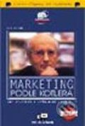 Marketing podle Kotlera - Philip Kotler