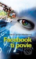 Facebook ti povie - Jay Asher, Carolyn Macklerová