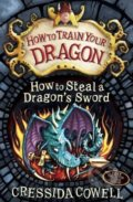 How to Steal a Dragon's Sword - Cressida Cowell