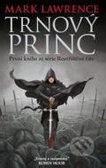 Trnový princ - Mark Lawrence