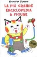 La più grande enciclopedia a figure - Richard Scarry