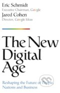 The New Digital Age - Eric Schmidt, Jared Cohen