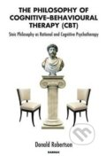 The Philosophy of Cognitive Behavioural Therapy (CBT) - Donald Robertson