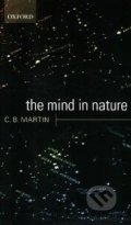 The Mind in Nature - C.B. Martin