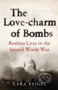 Love Charm of Bombs - Lara Feigel