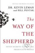 The Way of the Shepherd - Kevin Leman, Bill Pentak