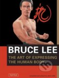 The Art of Expressing the Human Body - Bruce Lee