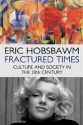 Fractured Times - Eric Hobsbawm