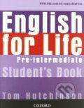 English for Life - Pre-intermediate - Student's Book - Tom Hutchinson