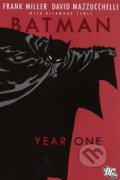 Batman: Year One - Frank Miller, David Mazzucchelli