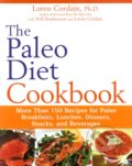 The Paleo Diet Cookbook - Loren Cordain