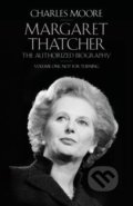 Margaret Thatcher - Charles Moore