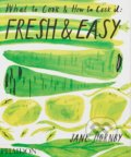 Fresh and Easy - Jane Hornby