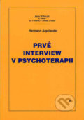 Prvé interview v psychoterapii - Hermann Argelander